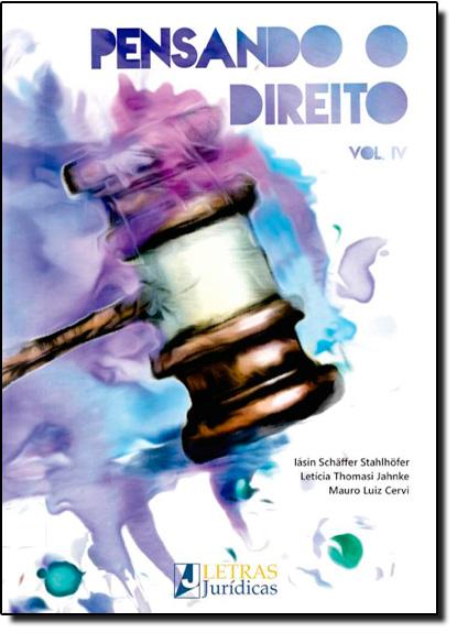 Pensando o Direito - Vol.4, livro de Iásin Schäffer Stahlhöfer