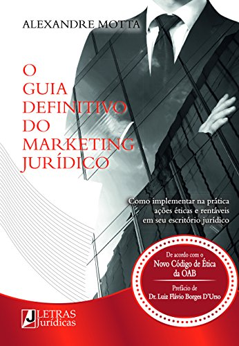 O Guia Definitivo do Marketing Jurídico, livro de Alexandre Motta