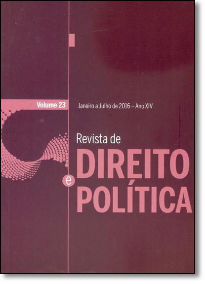 Revista de Direito Política - Ano 14 - Vol.23, livro de Guilherme José Purvim de Figueiredo