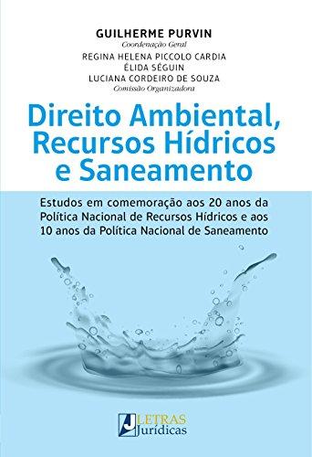 Direito Ambiental, Recursos Hídricos e Saneamento, livro de Guilherme Purvin