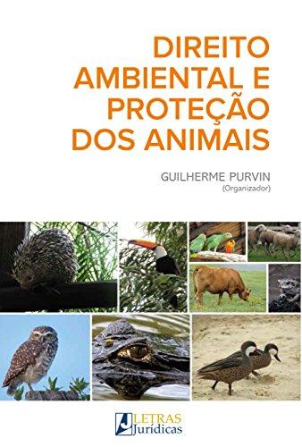 Direito Ambiental e Proteção dos Animais, livro de Guilherme Purvin