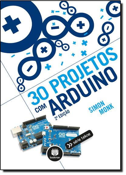 30 Projetos com Arduino, livro de Simon Monk