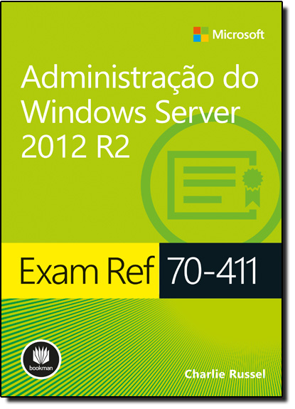 Exam Ref 70-411: Administração do Windows Server 2012 R2, livro de Charlie Russel
