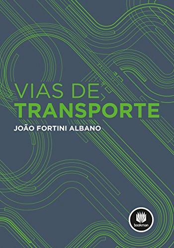 Vias de Transporte, livro de João Fortini Albano