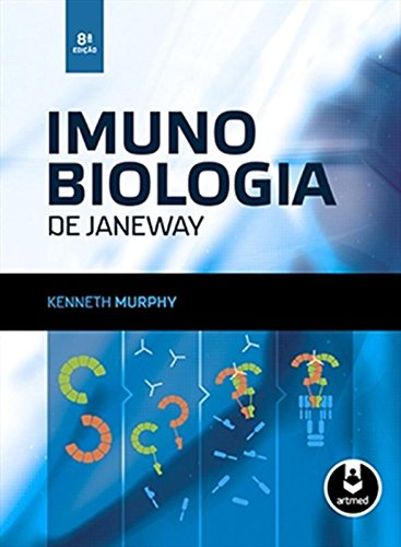 Imunobiologia de Janeway, livro de Kenneth Murphy
