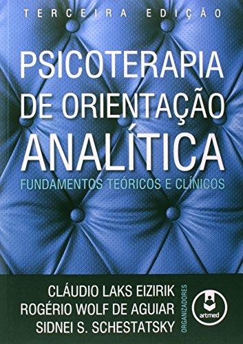 Psicoterapia de Orientação Analítica, livro de Claudio L. Eizirik