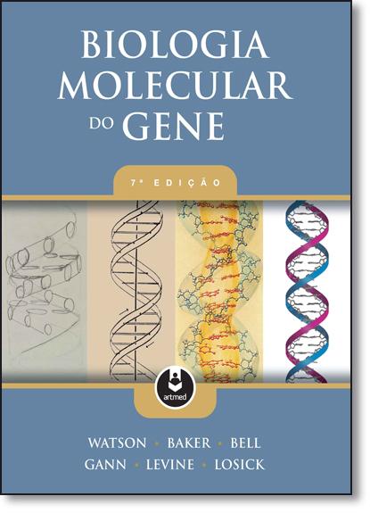 Biologia Molecular do Gene, livro de James D. Watson