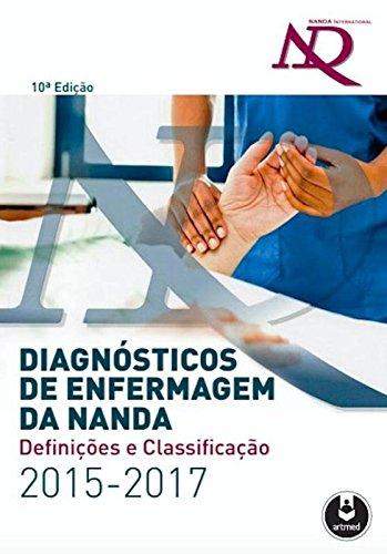 Diagnósticos de Enfermagem da Nanda: Definições e Classificação 2015-2017, livro de NANDA INTERNACIONAL