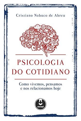 Psicologia do Cotidiano, livro de Cristiano N. Abreu