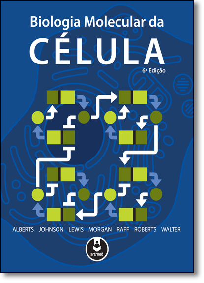 Biologia Molecular da Célula, livro de Bruce Alberts