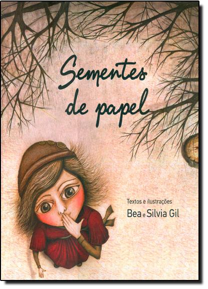 Sementes de Papel, livro de Silvia Gil
