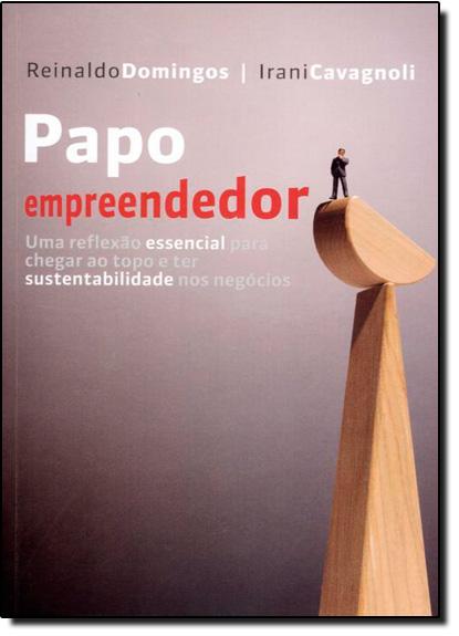 Papo Empreendedor, livro de Reinaldo Domingos
