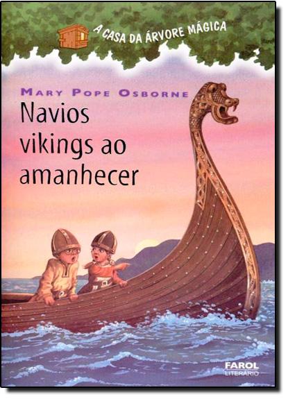 Návios Viking Ao Amanhecer - Vol.15, livro de Mary Pope Osborne