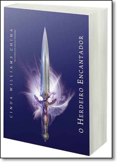 Herdeiro Encantador - Vol.4 - Série As Crônicas do Herdeiro, livro de Cinda Williams Chima