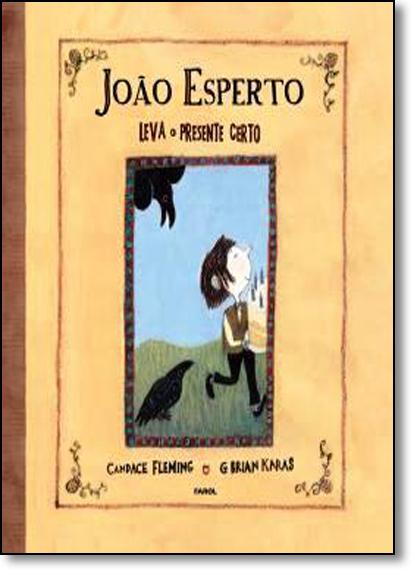 João Esperto Leva o Presente Certo - Capa Brochura, livro de Candace Fleming