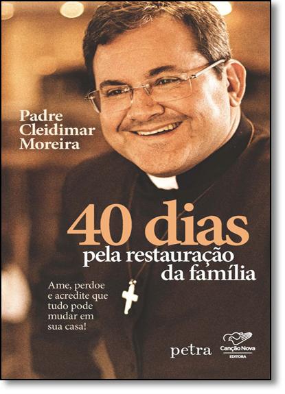 40 Dias Pela Restauração da Família, livro de Cleidimar Moreira