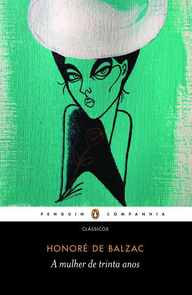 A mulher de trinta anos, livro de Honoré de Balzac