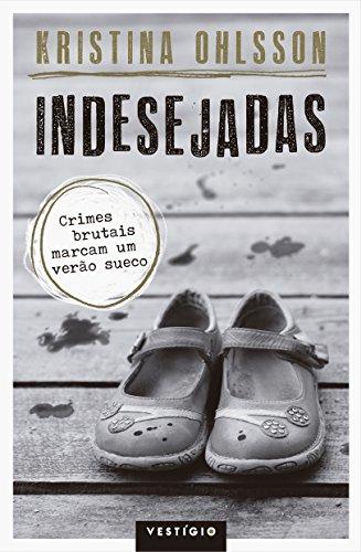 Indesejadas, livro de Kristina Ohlsson