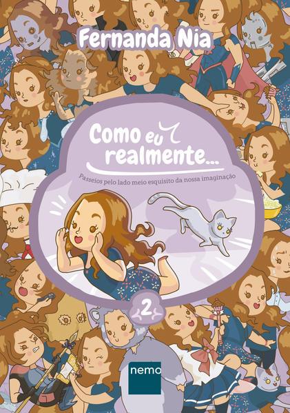Como eu realmente... - Volume 2, livro de Fernanda Nia