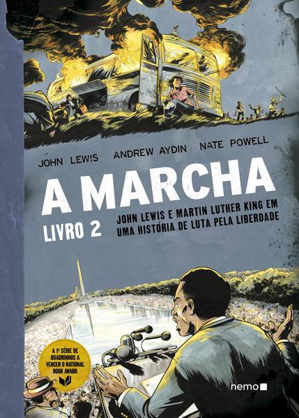 A Marcha – Livro 2, livro de John Lewis, Andrew Aydin, Nate Powell, Érico Assis