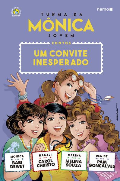 Turma da Mônica Jovem: Um convite inesperado, livro de Babi Dewet, Carol Christo, Melina Souza, Pam Gonçalves