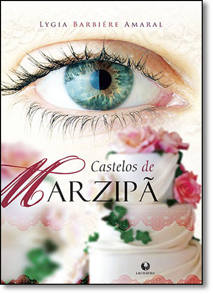 Castelos de Marzipã, livro de Lygia Barbiére Amaral