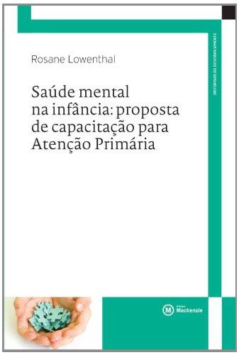 Saúde Mental na infancia : proposta de capacitação para atenção primária, livro de Rosane Lowenthal