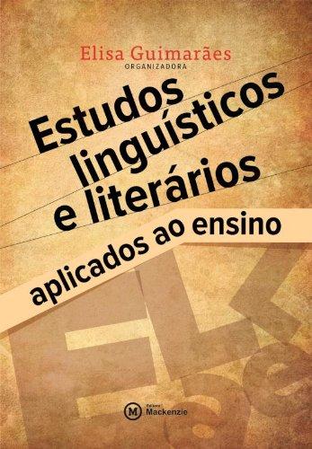 Estudos linguísticos e literários aplicados ao ensino, livro de Elisa Guimarães (org.)
