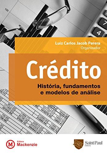 Crédito: História, fundamentos e modelos de Análise, livro de Luiz Carlos Jacob Perera