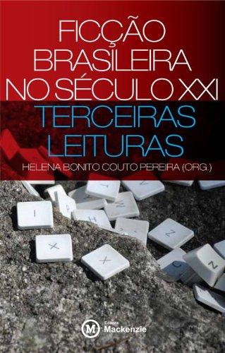 Ficção brasileira no século XXI - Terceiras leituras, livro de Helena Bonito Couto Pereira