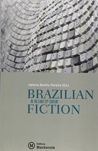 BRAZILIAN FICTION In the early 21St Century, livro de Helena Bonito Couto Pereira