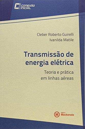 Transmissão de energia elétrica, livro de Cleber Roberto Guirelli e Ivanilda Matile