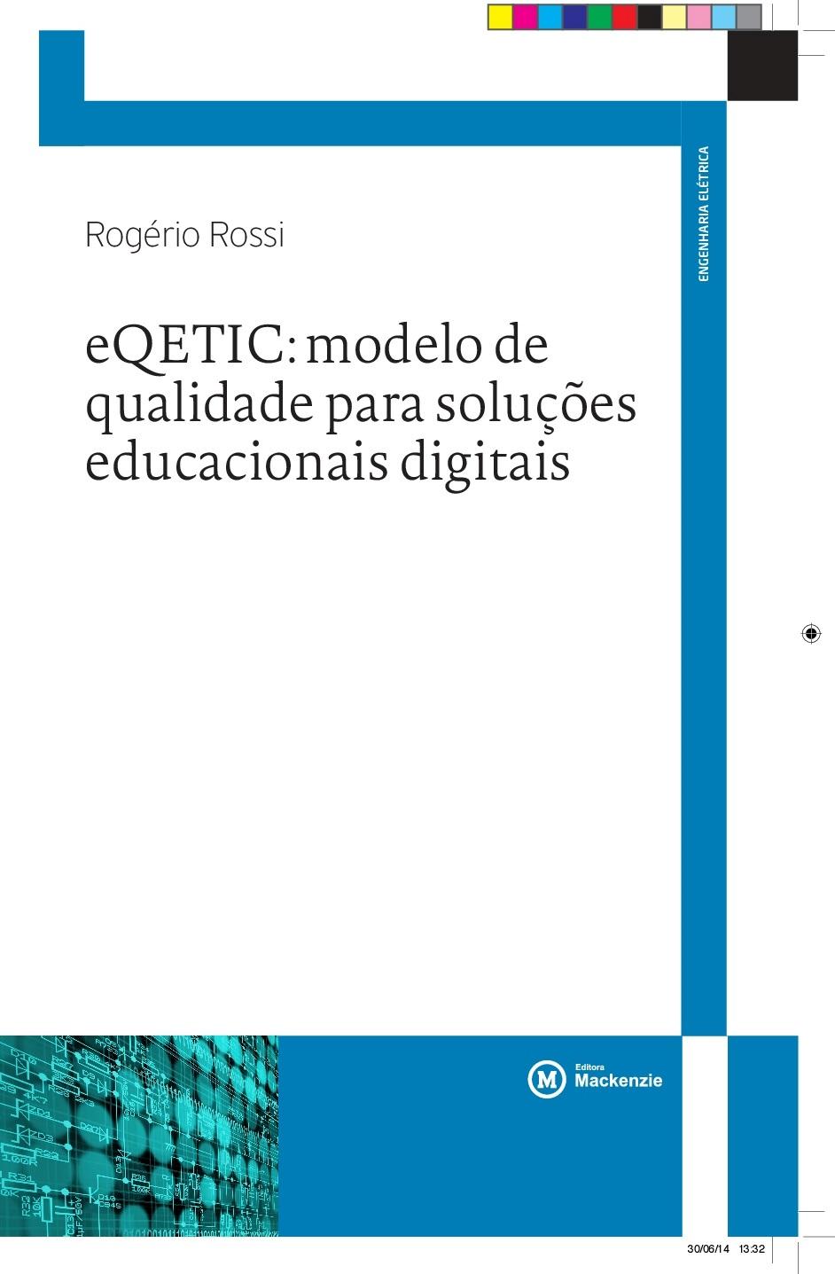 eQETIC: modelo de qualidade para soluções educacionais digitais, livro de Rogério Rossi