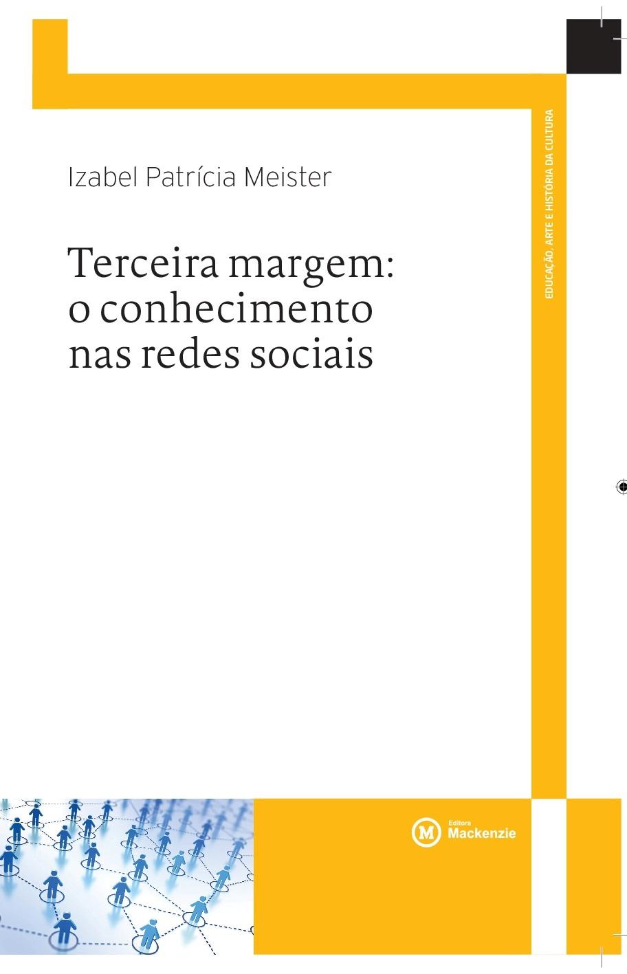 Terceira margem: conhecimento nas redes sociais                                 , livro de Izabel Patrícia Meister