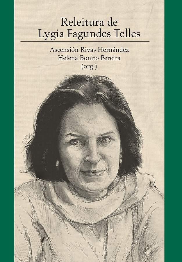 Releitura de Lygia Fagundes Telles, livro de Ascensión Rivas Hernández, Helena Bonito Pereira (orgs.)
