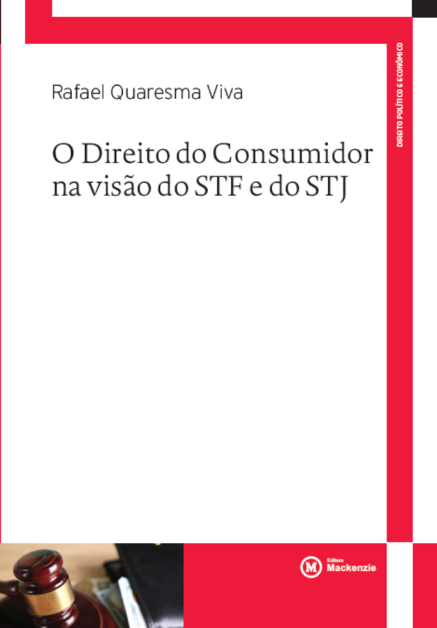 O direito do consumidor na visão do STF e do STJ, livro de Rafael Quaresma Viva