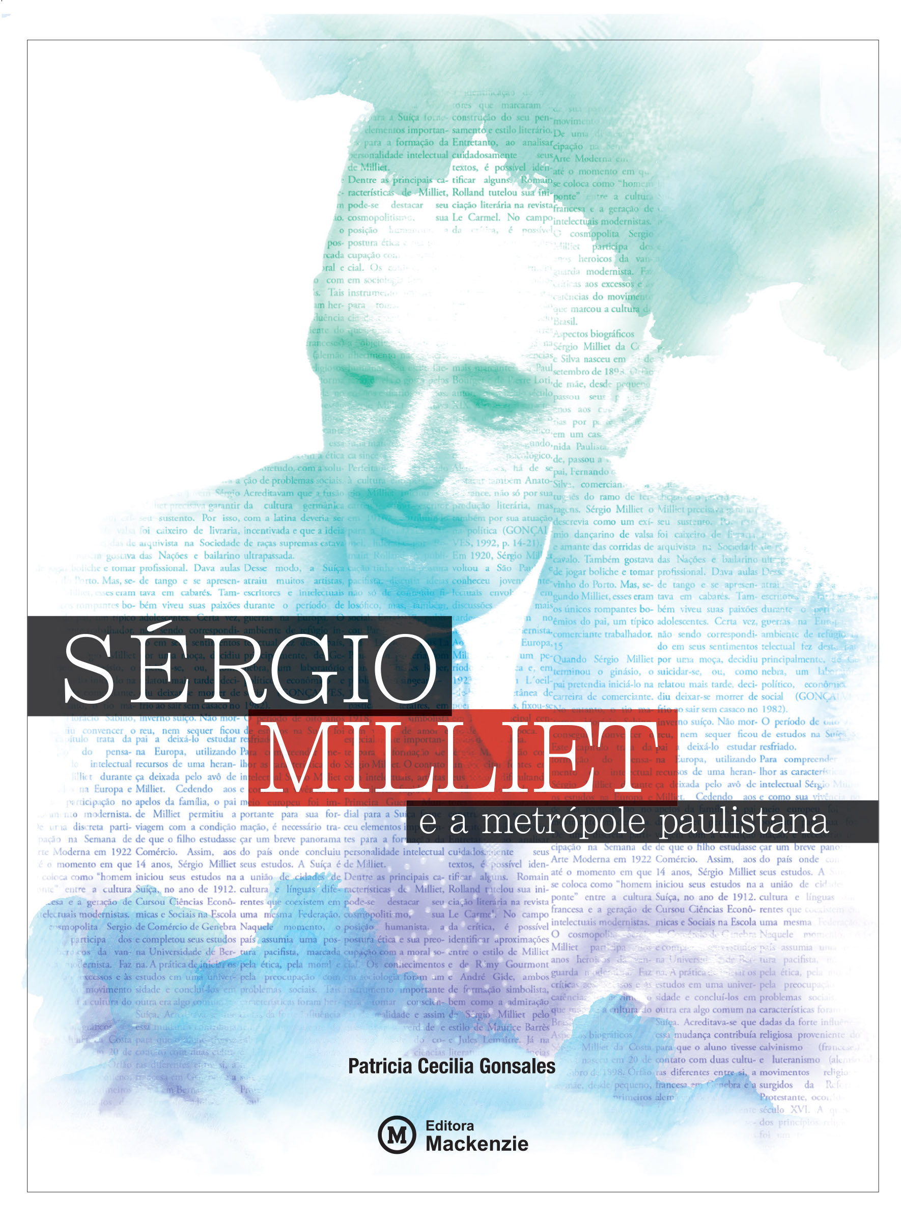 Sérgio Milliet e a metrópole paulistana, livro de Patricia Cecilia Gonsales