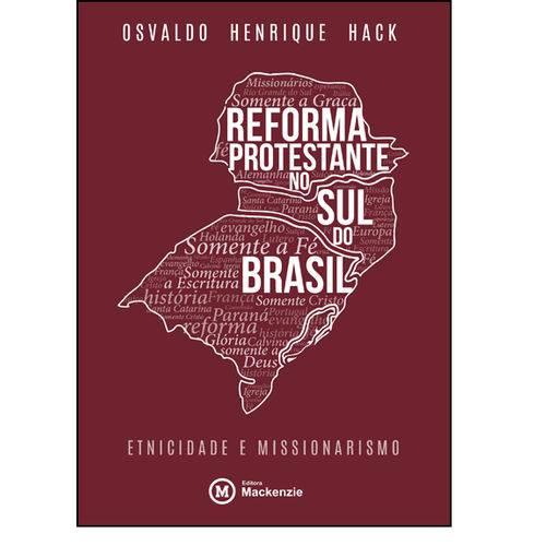 Reforma Protestante no Sul do Brasil, livro de Osvaldo Henrique Hack