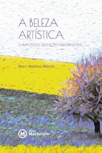 A beleza artística - A impossível definição indispensável, livro de Marc-Mathieu Münch