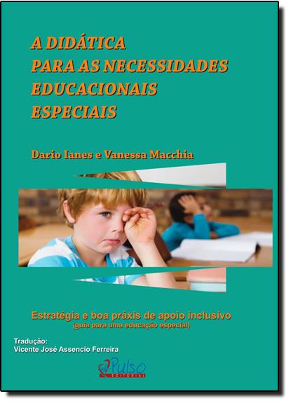 Didática Para as Necessidades Educacionais Especiais, A, livro de Dario Ianes