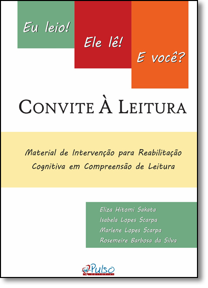 Convite À Leitura: Eu Leio! Ele Lê! e Você?, livro de Eliza Hitomi Sakata