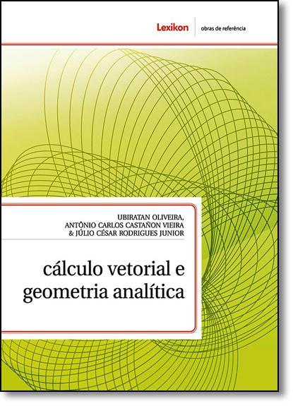 Cálculo Vetorial e Geometria Analítica, livro de Ubiratan Oliveira