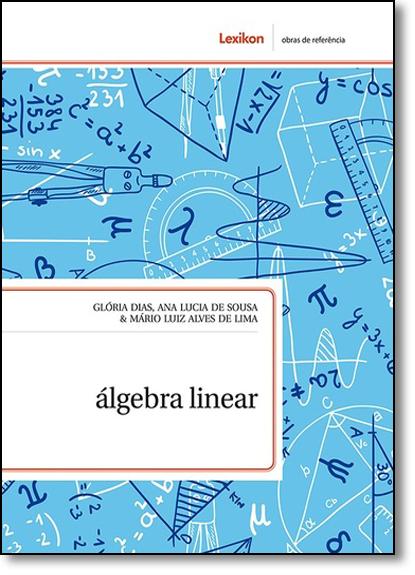 Álgebra Linear, livro de Glória Dias