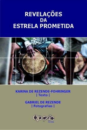 Revelações da estrela prometida, livro de Karina de Rezende-Fohringer