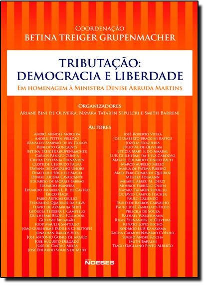 Tributação: Democracia e Liberdade, livro de Betina Treiger Grupenmacher