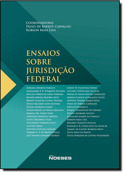 Ensaios Sobre Jurisdição Federal, livro de Paulo de Barros Carvalho