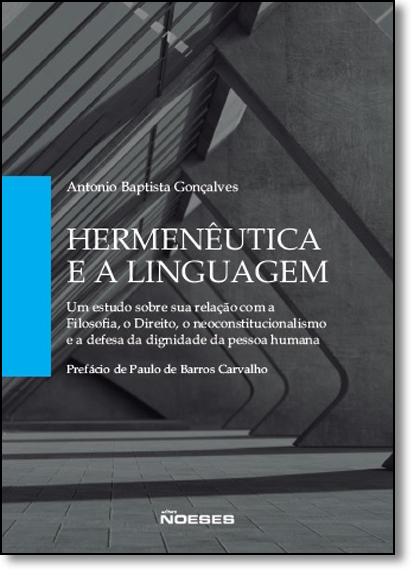 Hermenêutica e a Linguagem, livro de Antonio Baptista Gonçalves