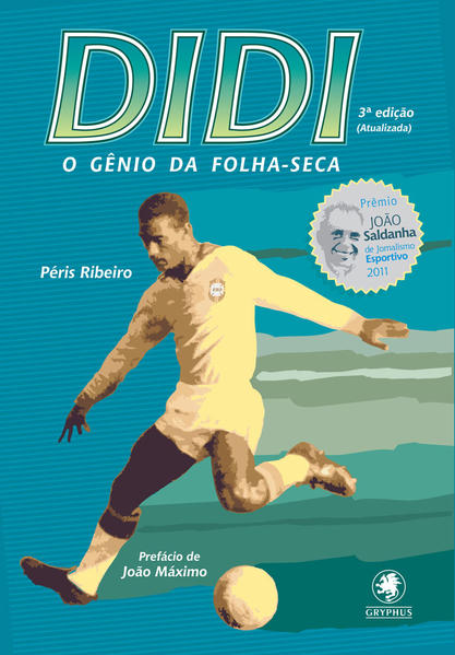 Didi: O Gênio da Folha - Seca - Acompanha Dvd, livro de Péris Ribeiro