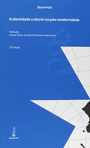 Identidade Cultural na Pós-Modernidade, livro de Stuart Hall