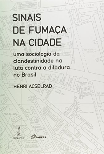 Sinais De Fumaça Na Cidade, livro de Henri Acselrad